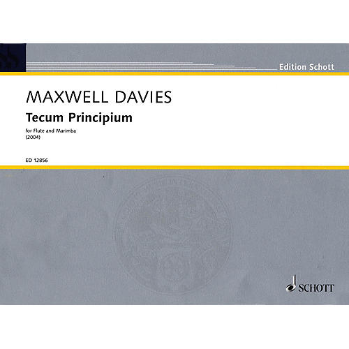 Schott Tecum Principium (2004) Misc Series Composed by Peter Maxwell Davies