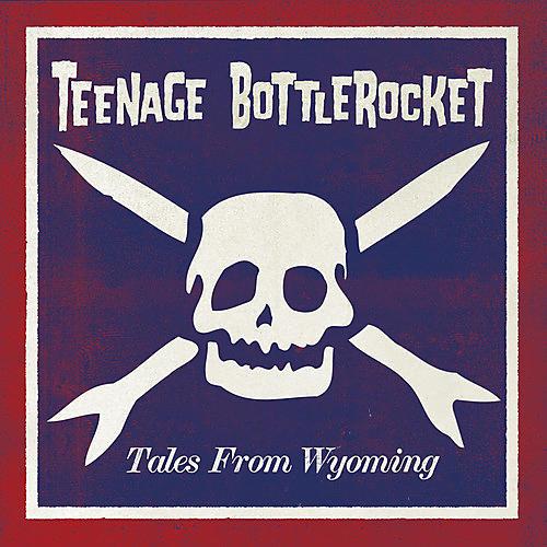 Alliance Teenage Bottlerocket - Tales from Wyoming