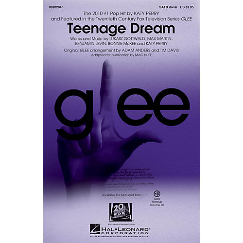 Hal Leonard Teenage Dream (featured in Glee) SATB Divisi by Katy Perry arranged by Mac Huff