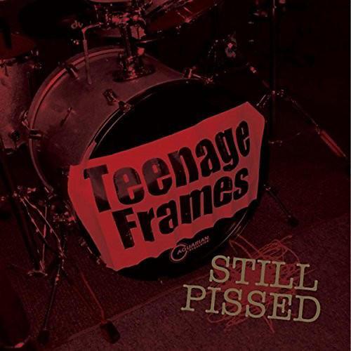 Alliance Teenage Frames - Still Pissed