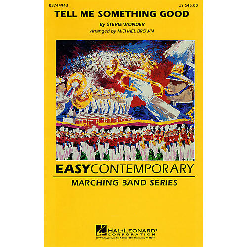 Hal Leonard Tell Me Something Good Marching Band Level 3 Arranged by Michael Brown