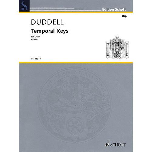 Schott Temporal Keys (Solo Organ) Schott Series Softcover Composed by Joe Duddell