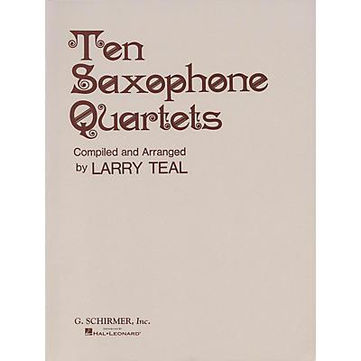G. Schirmer Ten Saxophone Quartets (Set of Parts) Woodwind Ensemble Series  by Various