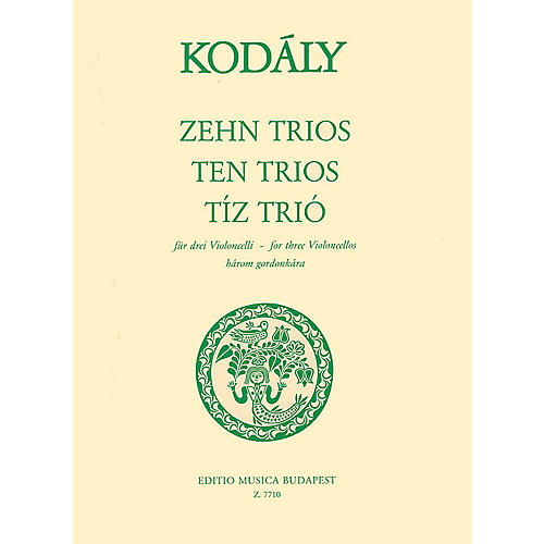Editio Musica Budapest Ten Trios (from 33 Two-Part Exercises) (Three Cellos) EMB Series Composed by Zoltán Kodály