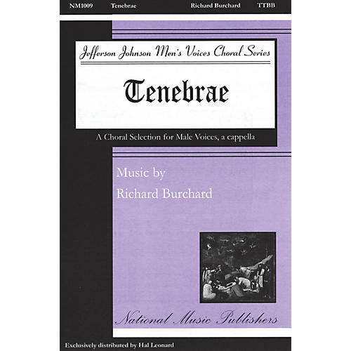 National Music Publishers Tenebrae TTBB composed by Richard Burchard