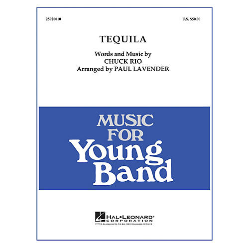 Hal Leonard Tequila - Young Concert Band Level 3 arranged by Paul Lavender
