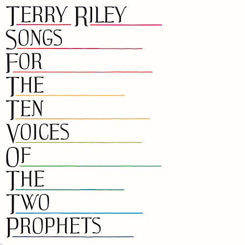 Alliance Terry Riley - Songs For The Ten Voices Of The Two Prophets