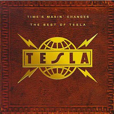Tesla - Time's Makin Changes: Best of (CD)