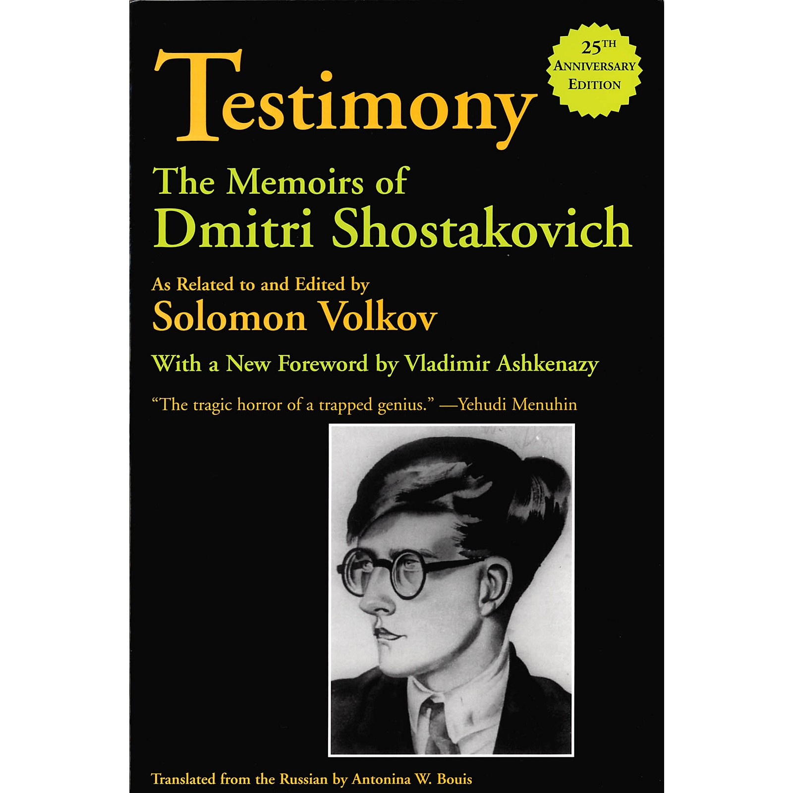 Limelight Editions Testimony (The Memoirs of Dmitri Shostakovich) Limelight Series Softcover