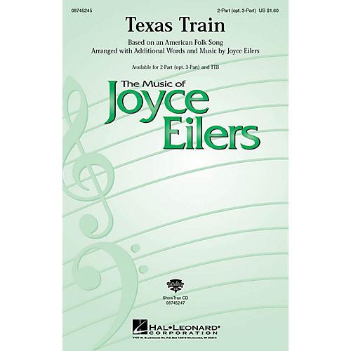 Hal Leonard Texas Train 2-Part (optional 3-Part) arranged by Joyce Eilers