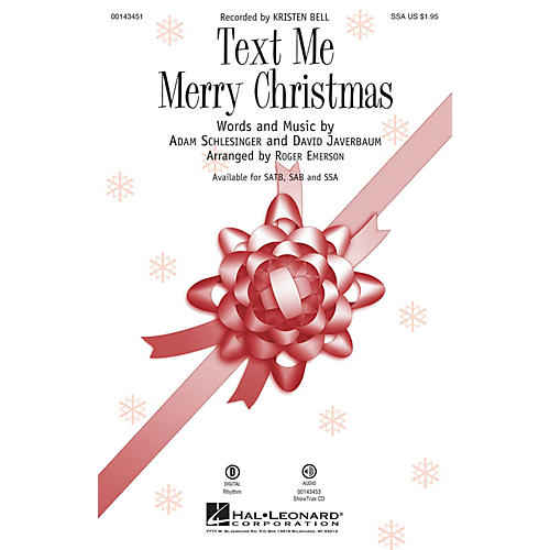 Hal Leonard Text Me Merry Christmas SSA by Kristen Bell arranged by Roger Emerson