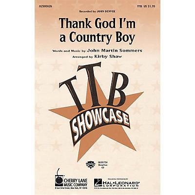 Cherry Lane Thank God I'm a Country Boy TTB by John Denver arranged by Kirby Shaw