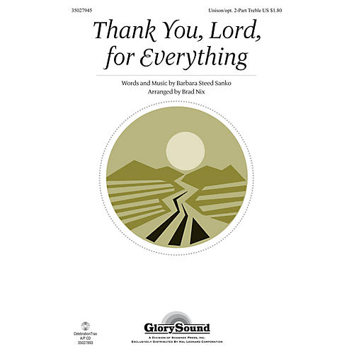 Shawnee Press Thank You, Lord, For Everything Unison/2-Part Treble arranged by Brad Nix