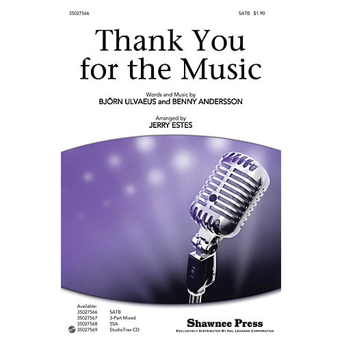 Shawnee Press Thank You for the Music SATB by ABBA arranged by Jerry Estes