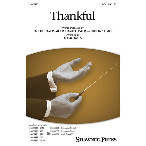 Shawnee Press Thankful 2-Part arranged by Mark Hayes