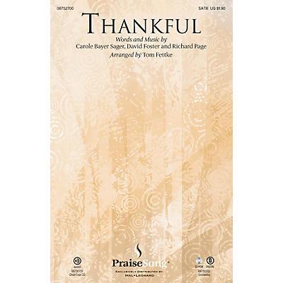 PraiseSong Thankful CHOIRTRAX CD by Josh Groban Arranged by Tom Fettke
