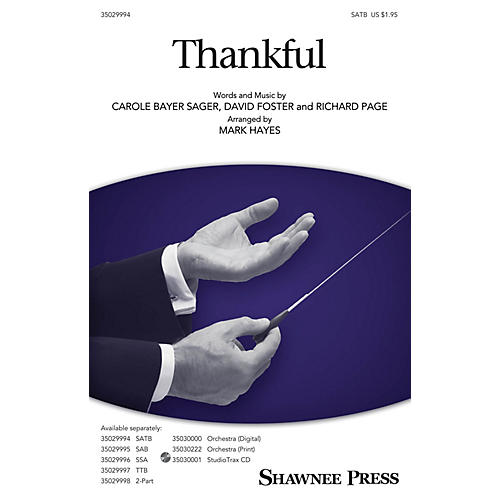 Shawnee Press Thankful ORCHESTRA SCORE AND PARTS Arranged by Mark Hayes