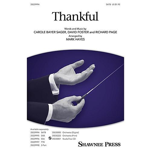 Shawnee Press Thankful SATB arranged by Mark Hayes