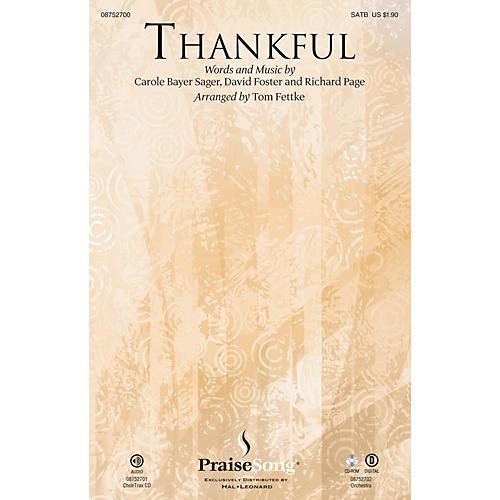PraiseSong Thankful SATB by Josh Groban arranged by Tom Fettke