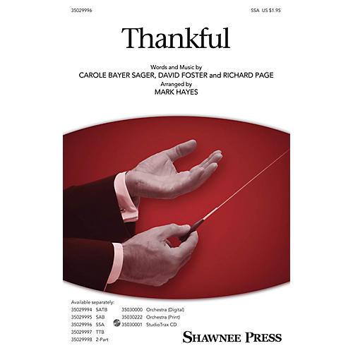 Shawnee Press Thankful SSA arranged by Mark Hayes