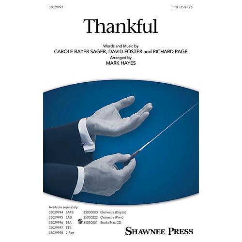 Shawnee Press Thankful TTB arranged by Mark Hayes