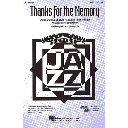Hal Leonard Thanks for the Memory SATB arranged by Roger Emerson
