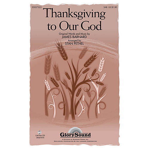 Shawnee Press Thanksgiving to Our God SAB arranged by Stan Pethel