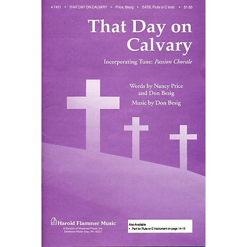 Hal Leonard That Day On Calvary SATB