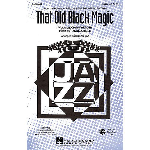 Hal Leonard That Old Black Magic SATB arranged by Kirby Shaw