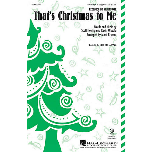 Hal Leonard That's Christmas to Me SSAA by Pentatonix Arranged by Mark Brymer