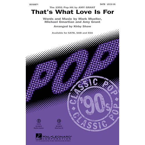Hal Leonard That's What Love Is For SATB by Amy Grant arranged by Kirby Shaw