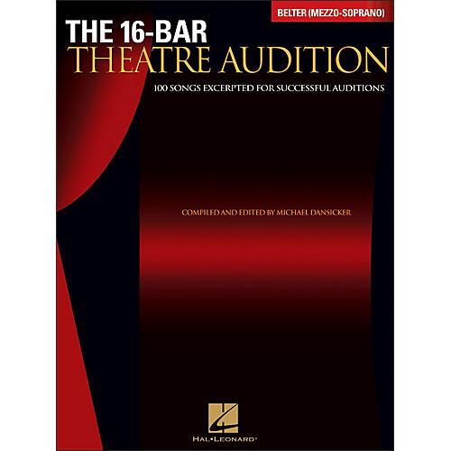 Hal Leonard The 16-Bar Theatre Audition Belter (Mezzo Soprano)