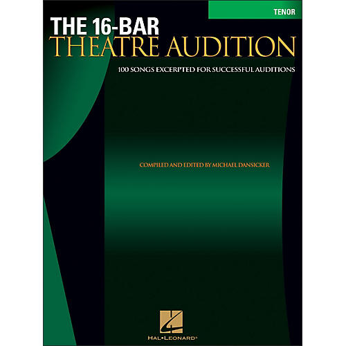 Hal Leonard The 16-Bar Theatre Audition for Tenor Voice