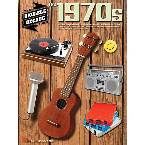 Hal Leonard The 1970s - The Ukulele Decade Series