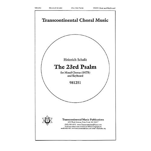 Transcontinental Music The 23rd Psalm SATB composed by Heinrich Schalit