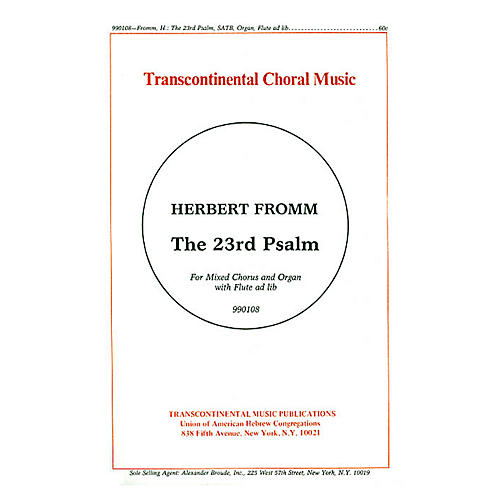 Transcontinental Music The 23rd Psalm SATB composed by Herbert Fromm