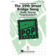 Hal Leonard The 59th Street Bridge Song 2-Part by Simon And Garfunkel Arranged by Roger Emerson