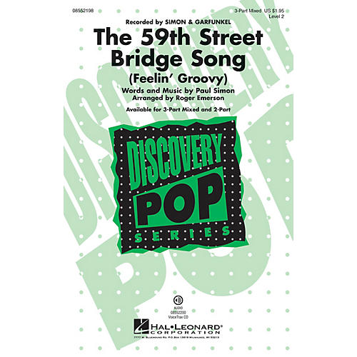 Hal Leonard The 59th Street Bridge Song 2-Part by Simon And Garfunkel Arranged by Roger Emerson