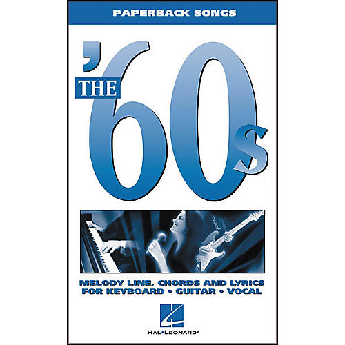 Hal Leonard The '60s Paperback Songs Piano, Vocal, Guitar Songbook