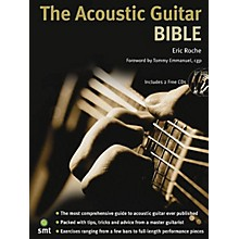 Music Sales The Acoustic Guitar Bible (Book/2-CD Pack) Music Sales America Series Written by Eric Roche