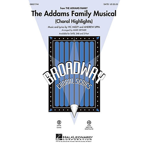 Hal Leonard The Addams Family Musical (Choral Highlights) SATB arranged by Mark Brymer