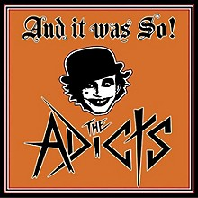 The Adicts - & It Was So!