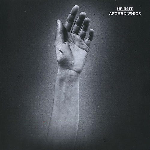 Alliance The Afghan Whigs - Up In It