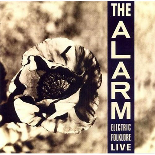 Alliance The Alarm - Electric Folklore Live