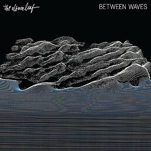 Alliance The Album Leaf - Between Waves