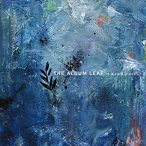 Alliance The Album Leaf - In A Safe Place