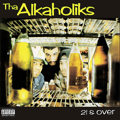 Alliance The Alkaholiks - 21 & Over