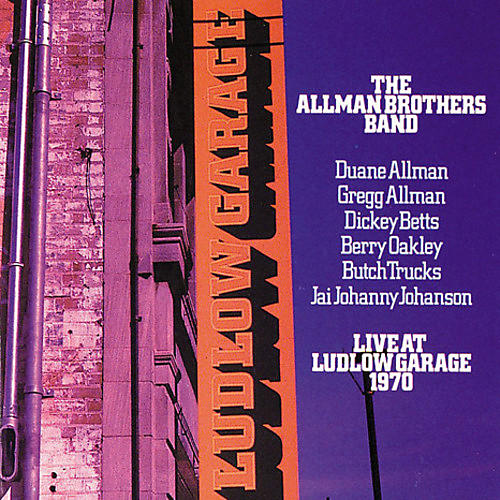 Alliance The Allman Brothers Band - Live At Ludlow Garage 1970