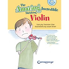 Centerstream Publishing The Amazing Incredible Shrinking Violin Fiddle Series Softcover with CD Written by Thornton Cline