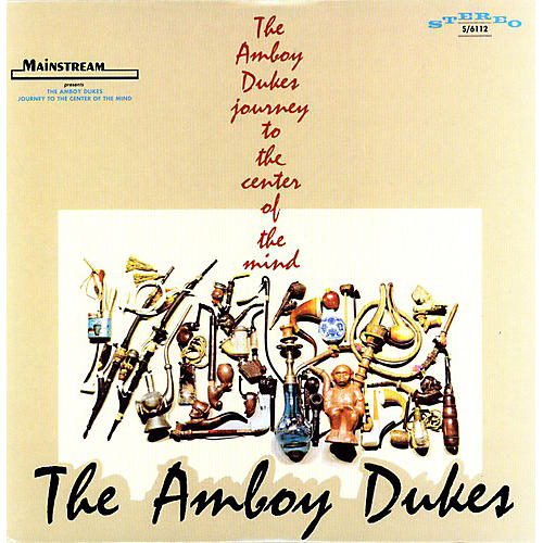 Alliance The Amboy Dukes - Journey To The Center Of The Mind [180 Gram Vinyl]